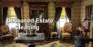 Deceased estate cleaning