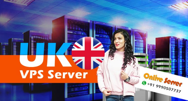 Choose the Right UK VPS Server by Onlive Server