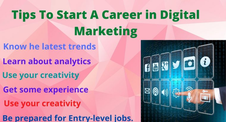 7 Tips to Start a Career in Digital Marketing
